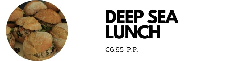 Klik hier om de Deep sea lunch te bestellen